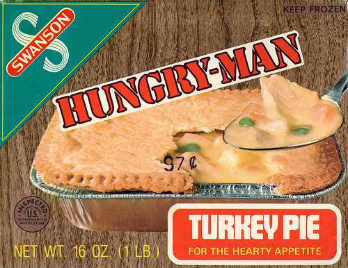 Hungry Man Turkey Pie dinner - For the Hearty Appetite circa 1970